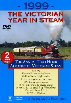 1999 The Victorian Year in Steam