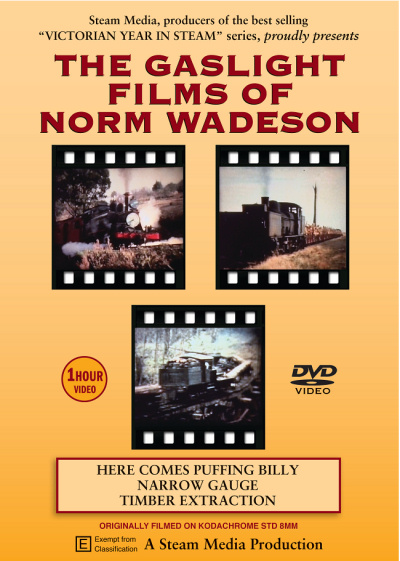 The Gaslight Films Of Norm Wadeson
